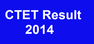 CTET Results 2014
